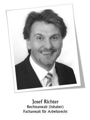 Rechtsanwalt Fachanwalt Josef Richter Vertragsrecht Arbeitsrecht Verkehrsrecht Familienrecht Kapitalanlage Strafrecht Inkasso